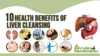 Health Benefits of Liver Cleansing and Natural Ways to Cleanse Liver