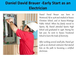 Daniel David Brauer - Early Start as an Electrician