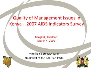 Quality of Management Issues in  Kenya   2007 AIDS Indicators Survey