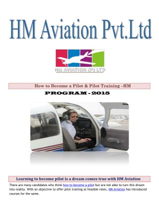 Learning to become pilot is a dream comes true with HM Aviation
