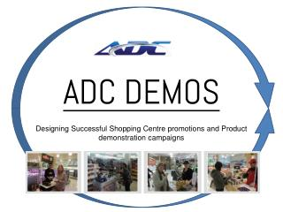Designing Successful Shopping centre promotions and Product demonstration campaigns