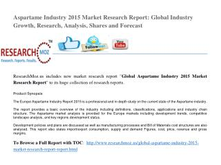 Global Aspartame Industry 2015 Market Research Report