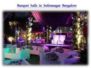 Best Banquet halls in Indiranagar Bangalore