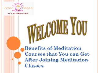 Benefits of Meditation Courses that You can Get After Joining Meditation Classes