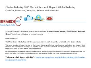 Olestra Industry 2015 Market Research Report: Global Industry Growth, Research, Analysis, Shares and Forecast