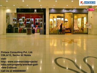Antriksh Golf View 2 Shops Sector 78 Noida Call@ 9560090081