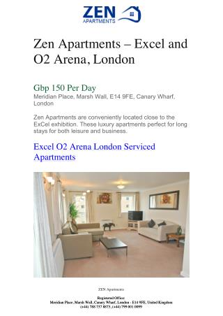 Zen Apartments - Excel and O2 Arena, London | Zen Apartments