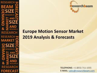 Europe Motion Sensor Market 2019 Analysis & Forecasts