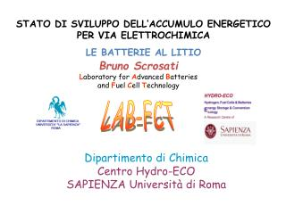 Bruno Scrosati Laboratory for Advanced Batteries  and Fuel Cell Technology