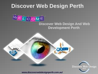 Discoverwebdesignperth- A Responsive Web Design & Graphic Design Services at Perth