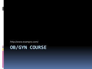 OB/GYN course