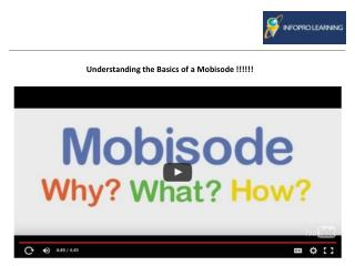 Understanding the Basics of a Mobisode