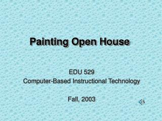 Painting Open House