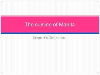Manila Cuisine