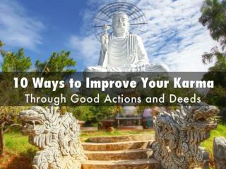 10 Ways to Improve Your Karma