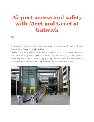 Airport access and safety with Meet and Greet at Gatwick.pdf