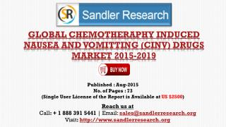 Global Research on Chemotheraphy Induced Nausea and Vomitting (CINV) Drugs Market to 2019: Analysis and Forecasts Report