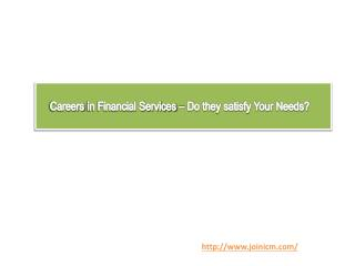 Careers in Financial Services – Do they satisfy Your Needs?