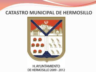 CATASTRO MUNICIPAL DE HERMOSILLO