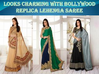Looks Charming With Bollywood Replica Lehenga Saree