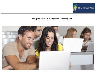 Change the Blend in Blended Learning