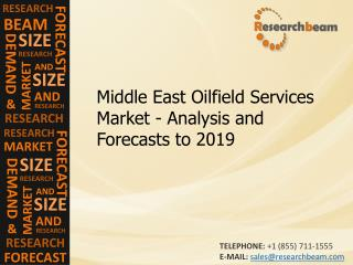 Middle east oilfield services market - Analysis and Forecasts to 2019