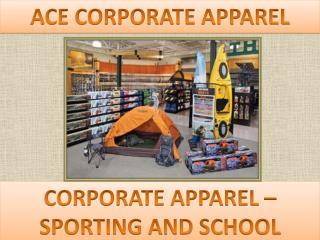 CORPORATE APPAREL � Sporting & School