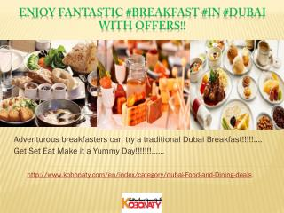 The tasty & healthy Breakfast Dubai