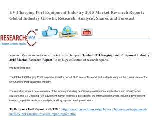 Global EV Charging Port Equipment Industry 2015 Market Research Report