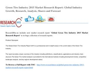 Market Research Report on Global Green Tire Industry 2015