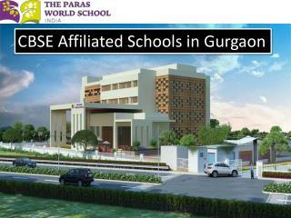 CBSE Affiliated Schools in Gurgaon - www.parasworldschool.com