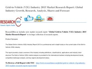 Global Grid-to-Vehicle (V2G) Industry 2015 Market Research Report