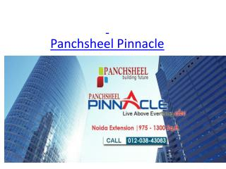 Good Affordable Project Panchsheel Pinnacle In Noida Extension .