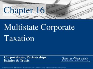 Multistate Corporate  Taxation