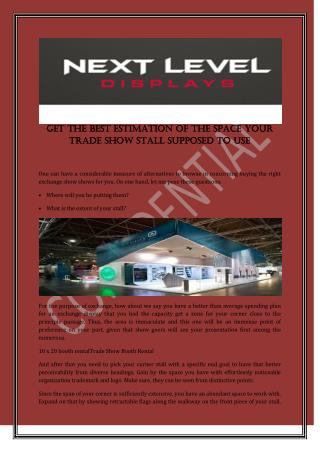 Get The Best Estimation Of The Space Your Trade Show Stall Supposed To Use
