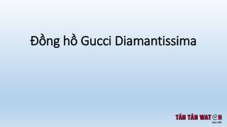 Đồng hồ GUCCI Diamantissima