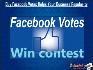 Tips to Buy Facebook Votes Service