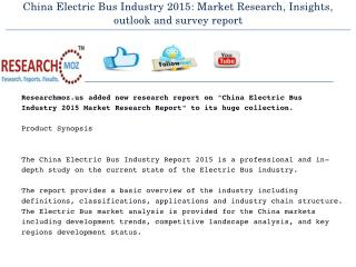 China Electric Bus Industry 2015 in New Research Report
