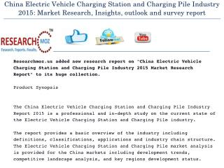 China Electric Vehicle Charging Station and Charging Pile Industry 2015 | Researchmoz.us