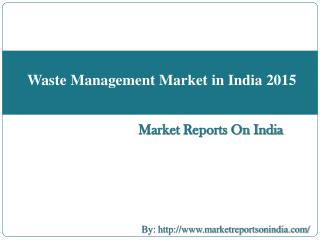 Waste Management Market in India 2015