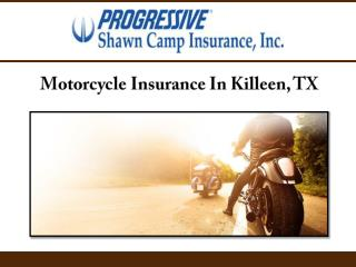 Motorcycle Insurance In Killeen, TX
