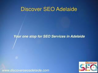 One Stop for Quality SEO Services - Discover SEO Adelaide
