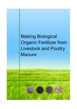 Making Biological Organic Fertilizer from Livestock and Poultry Manure
