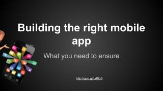 Building the right mobile app