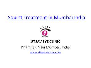 Squint Treatment in Mumbai India