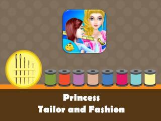 Princess Tailor and Fashion