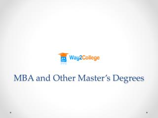 MBA and Other Master�s Degrees