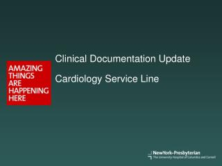 Clinical Documentation Update   Cardiology Service Line