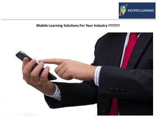 Mobile Learning Solutions For Your Industry