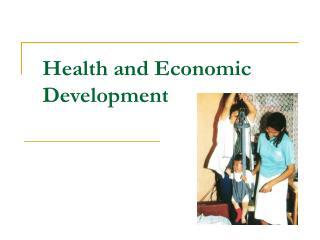 Health and Economic Development